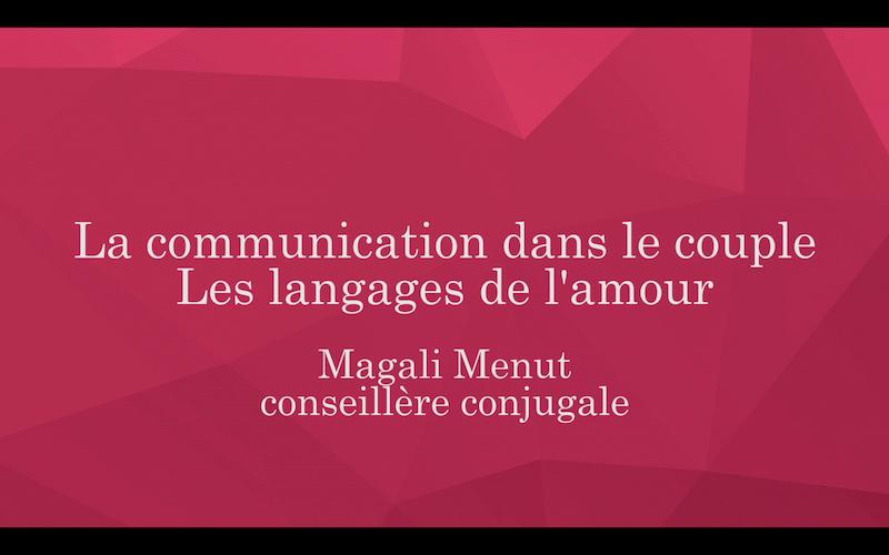 La communication et les langages de l'Amour